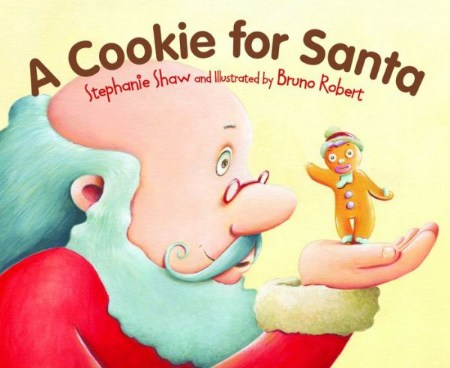 Friday Feast Noshing On A Cookie For Santa By Stephanie Shaw And
